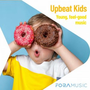 Upbeat Kids - FORA Music